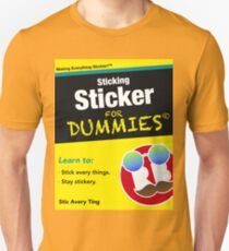 Sticking Sticker For Dummies Unisex T-Shirt