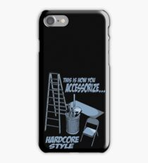 Hardcore accessorizing iPhone Case/Skin