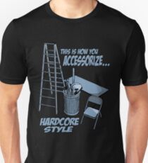 Hardcore accessorizing T-Shirt