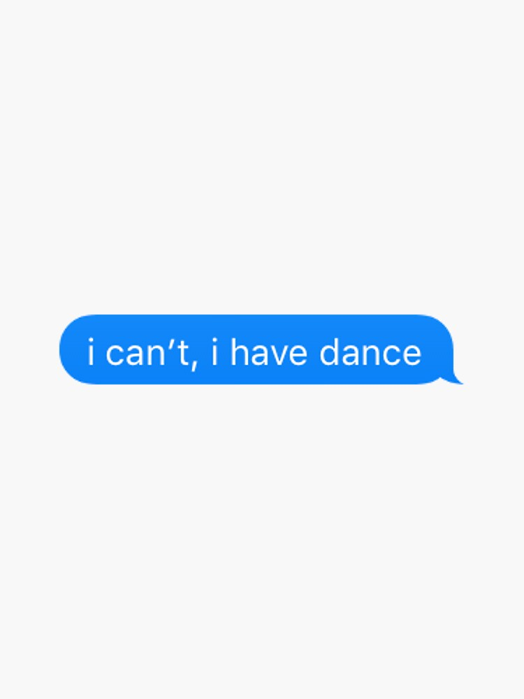 i can't, i have dance by nickelnicole