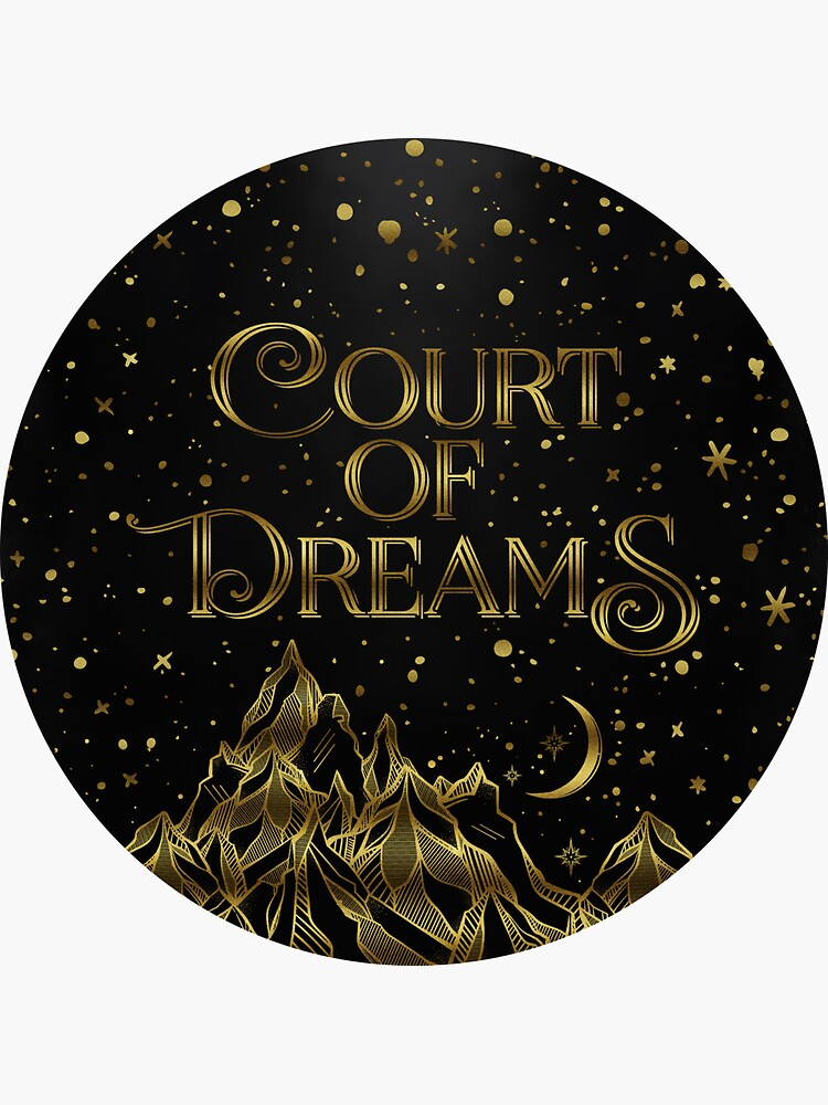 Court of Dreams ACOMAF by dorothyreads
