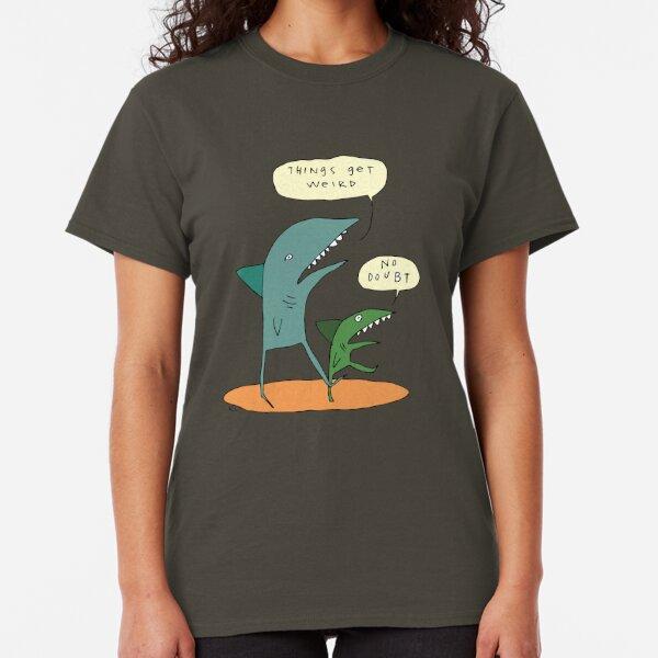 Things get weird. Classic T-Shirt