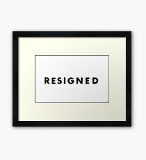 Resigned - The Prisoner Framed Print