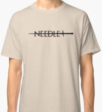 Needle - Game of Thrones Classic T-Shirt