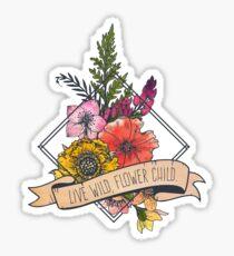 Live Wild Flower Child Sticker
