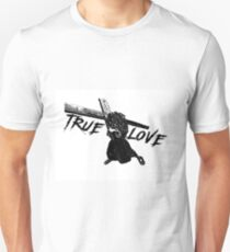 """True Love""  Unisex T-Shirt"