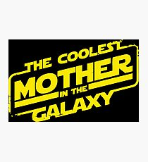 Star Wars - Coolest Mother in the Galaxy Photographic Print