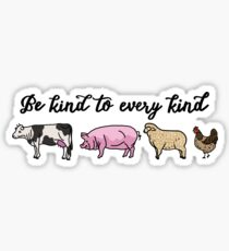 Sei nett zu jeder Art Sticker