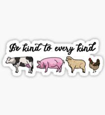 Be kind to every kind  Sticker