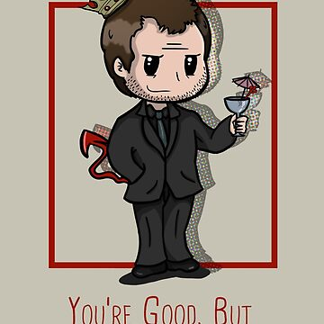 You're Good, but he is Crowley. by supersam18