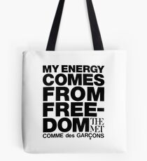 My Energy Is Freedom! Tote Bag