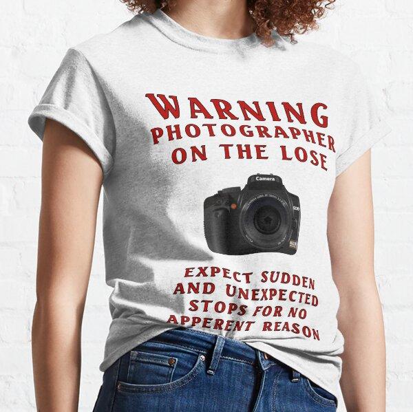 Warning Photographer Classic T-Shirt