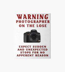 Warning Photographer Art Board