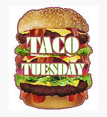 Taco Tuesday Wrong Photographic Print