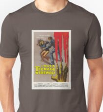 I Was A Teenage Werewolf Unisex T-Shirt