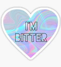 I'm Bitter Sticker