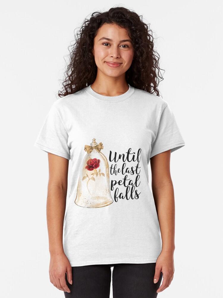 Alternate view of Until the last petal falls Classic T-Shirt