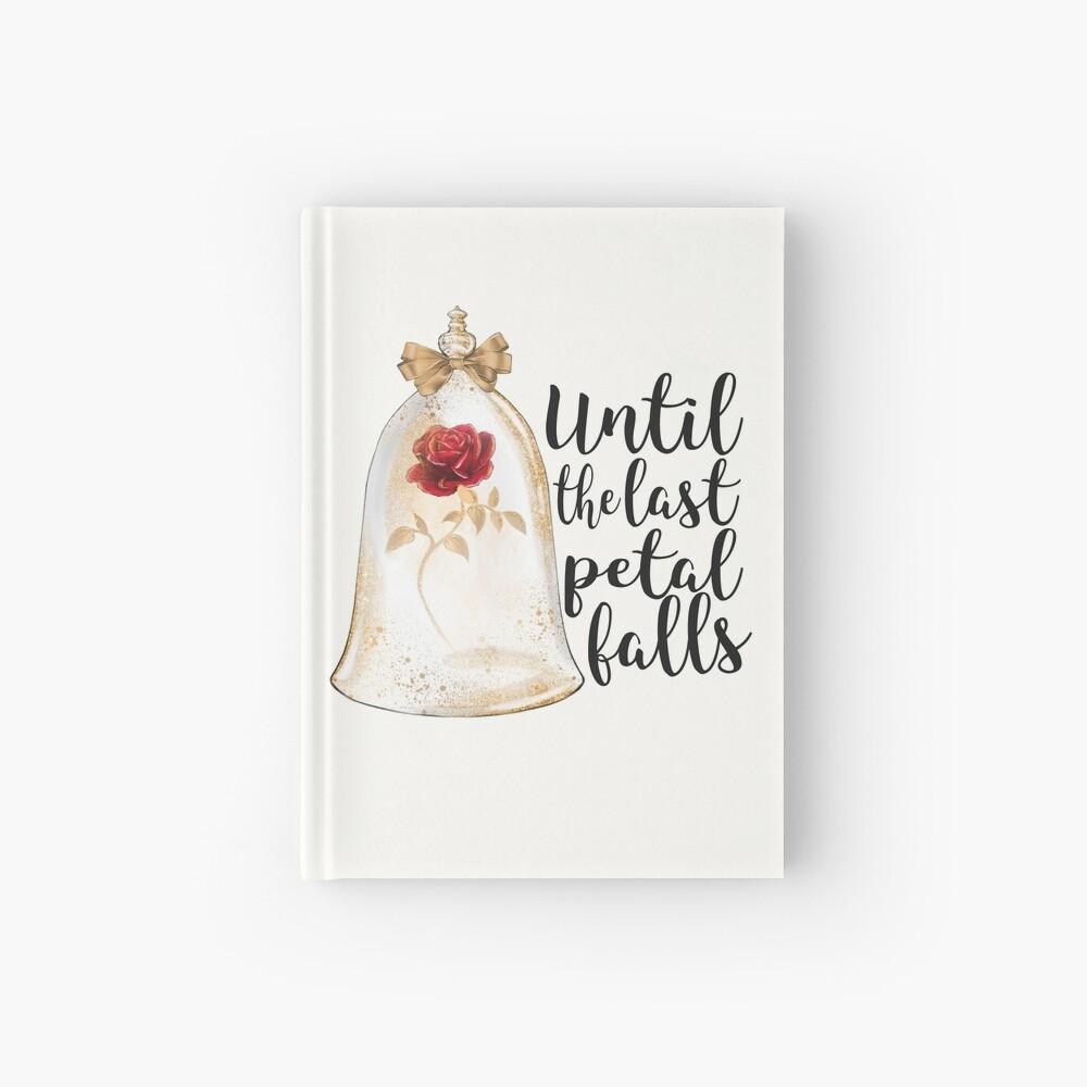 Until the last petal falls Hardcover Journal
