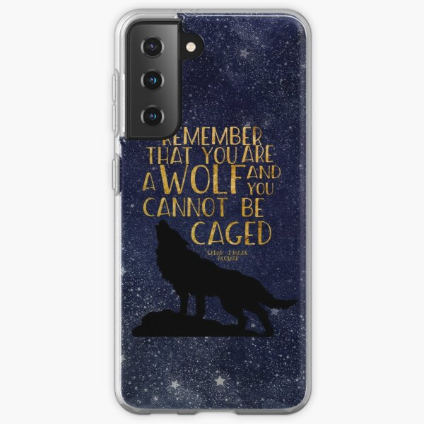 Remember that you are a wolf and you cannot be caged Samsung Galaxy Soft Case