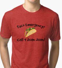 Taco emergency! Call 9 juan juan! Tri-blend T-Shirt