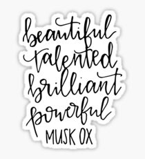 Beautiful Talented Brilliant Powerful Musk Ox Sticker
