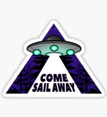 Come Sail Away Sticker