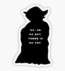 yoda quote Sticker