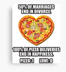 Pizza vs Love Canvas Print