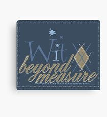 Wit Beyond Measure Canvas Print