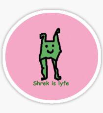 Shrek Is Lyfe Sticker