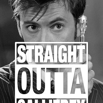 Straight Outta Gallifrey- TENNANT by zenjamin