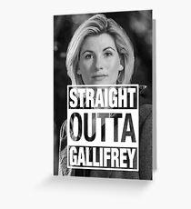 Straight Outta Gallifrey- Whittaker Greeting Card