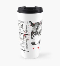 Leave one Wolf Alive and the Sheep are never safe Travel Mug