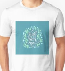 It's All About You Unisex T-Shirt