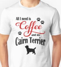 Coffee and my Cairn Terrier Unisex T-Shirt