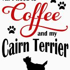 Coffee and my Cairn Terrier by Flaudermoon