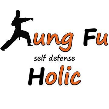 Kung Fu Holic by TegCAL