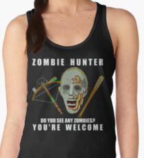 Zombie Hunter Funny You're Welcome Horror Geek Women's Tank Top