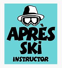 Après-Ski Instructor 01 Photographic Print
