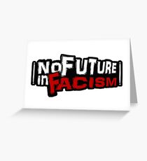 """No Future in Facism"" Punk Sticker Greeting Card"