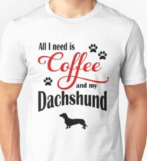 Coffee and my Dachshound Unisex T-Shirt