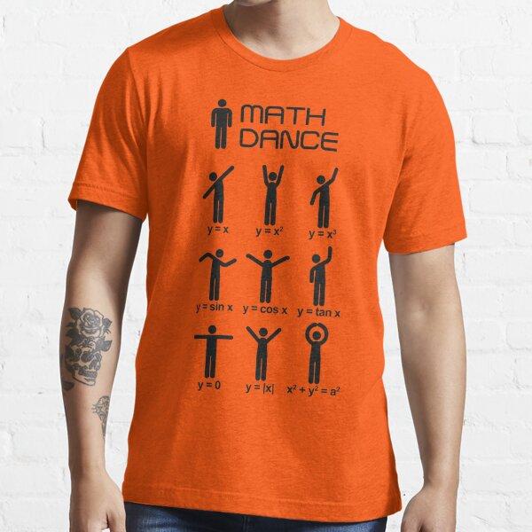 Math dance! Essential T-Shirt