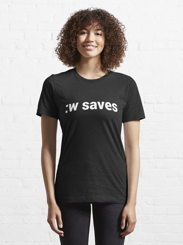 Alternate view of :w saves in vi & Vim - Open Source Geek - White Text Essential T-Shirt