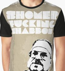 SHOMER FUCKING SHABBOS - The Big Lebowski Graphic T-Shirt