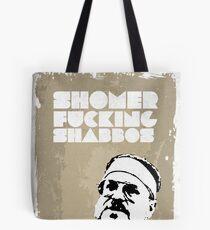 SHOMER FUCKING SHABBOS - The Big Lebowski Tote Bag