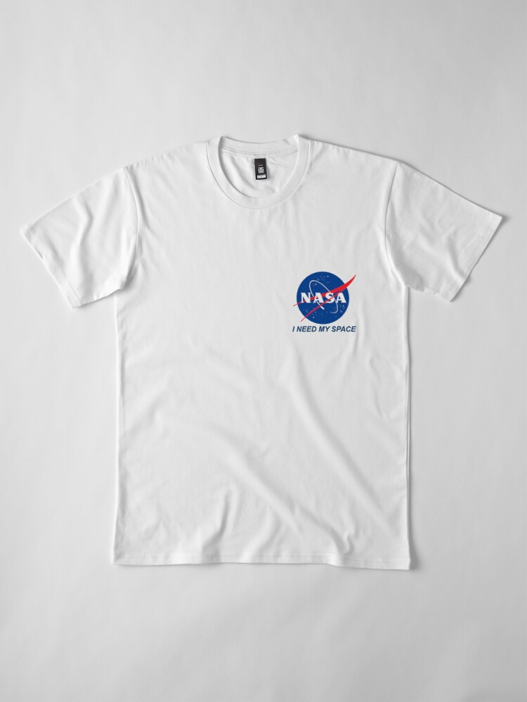 Alternate view of I Need My Space Premium T-Shirt