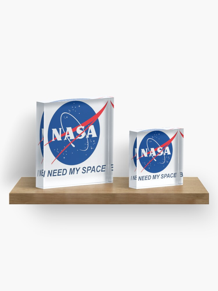 Alternate view of I Need My Space Acrylic Block