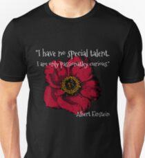 """Poppy Einstein """"passionately curious""""  Unisex T-Shirt"""
