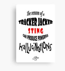 Tracker Jacker quote Canvas Print