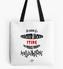 Tracker Jacker quote Tote Bag